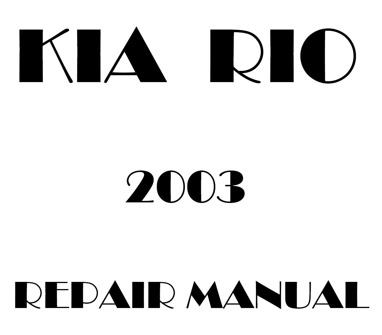 2003 Kia Rio repair manual