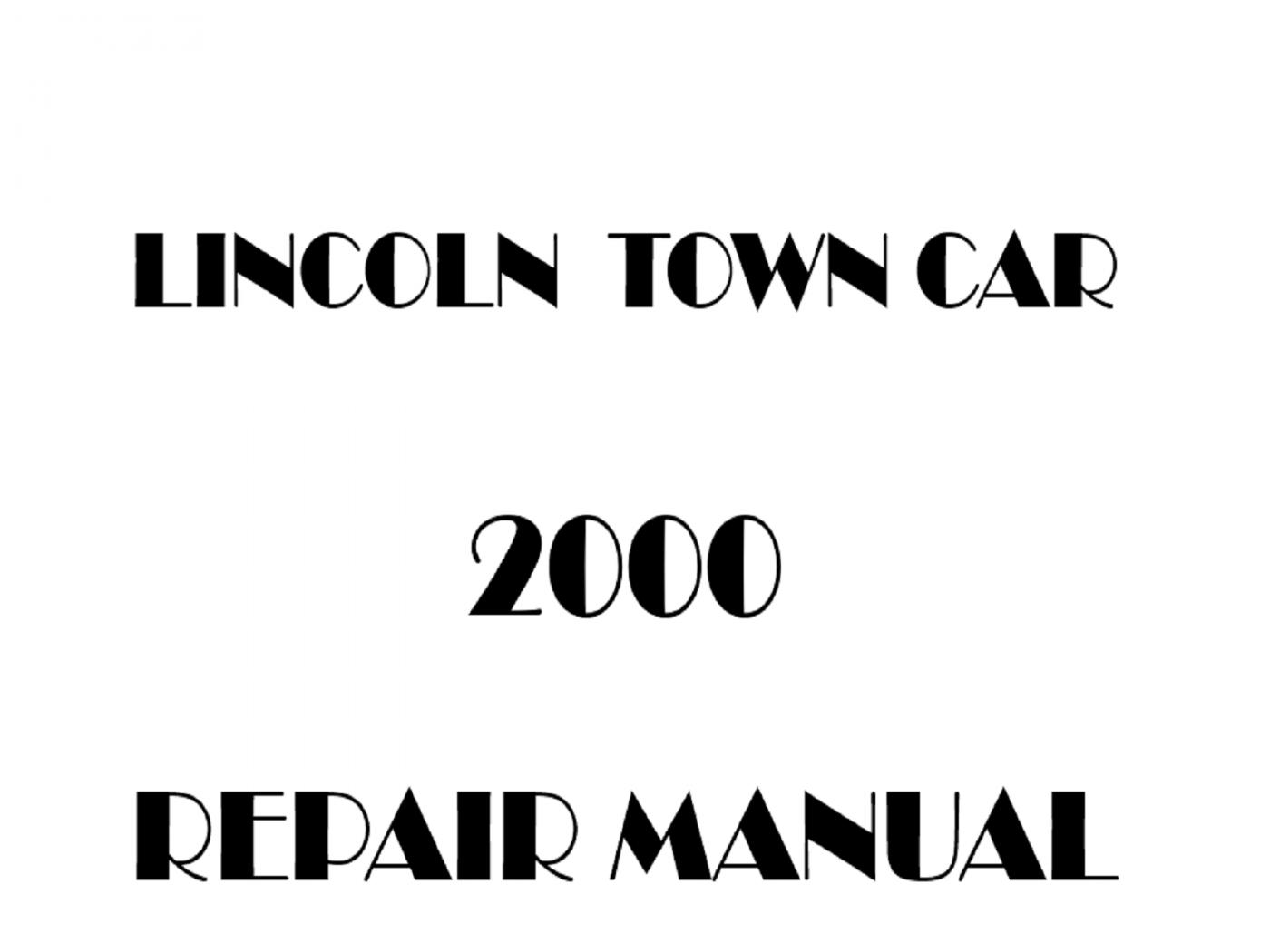 2000 Lincoln Town Car repair manual