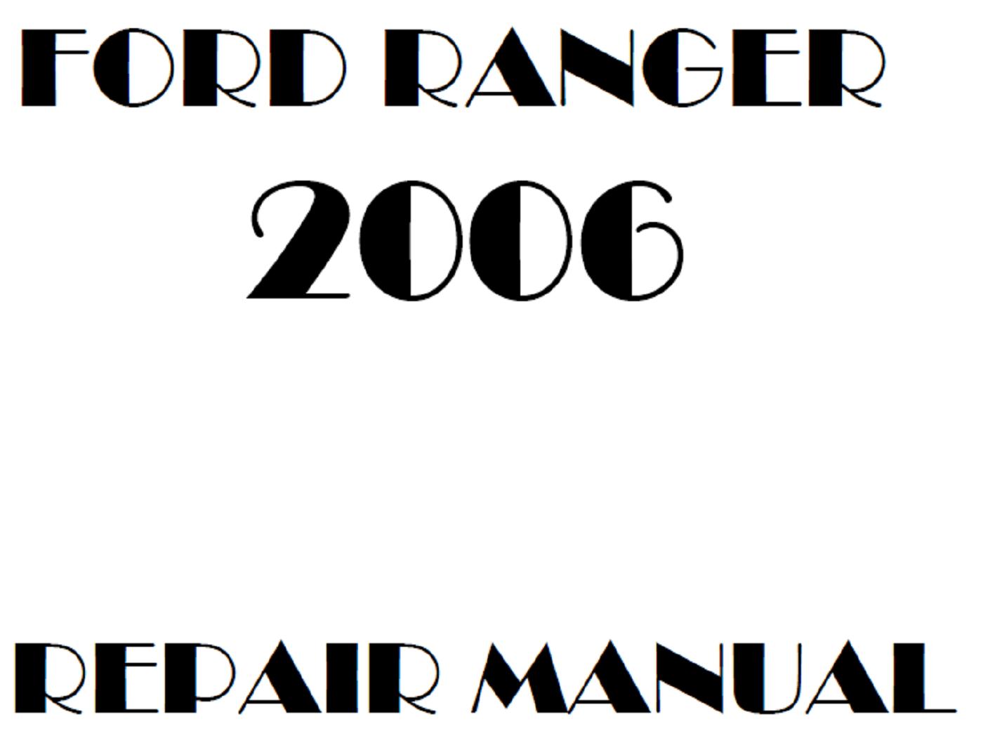 2006 Ford Ranger repair manual