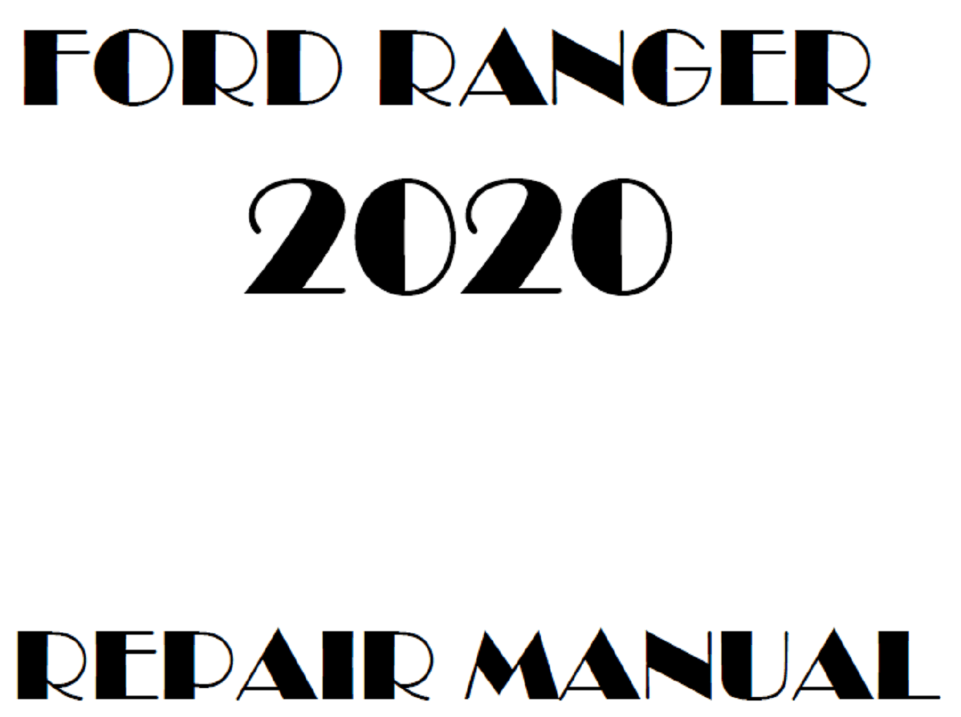 2020 Ford Ranger repair manual