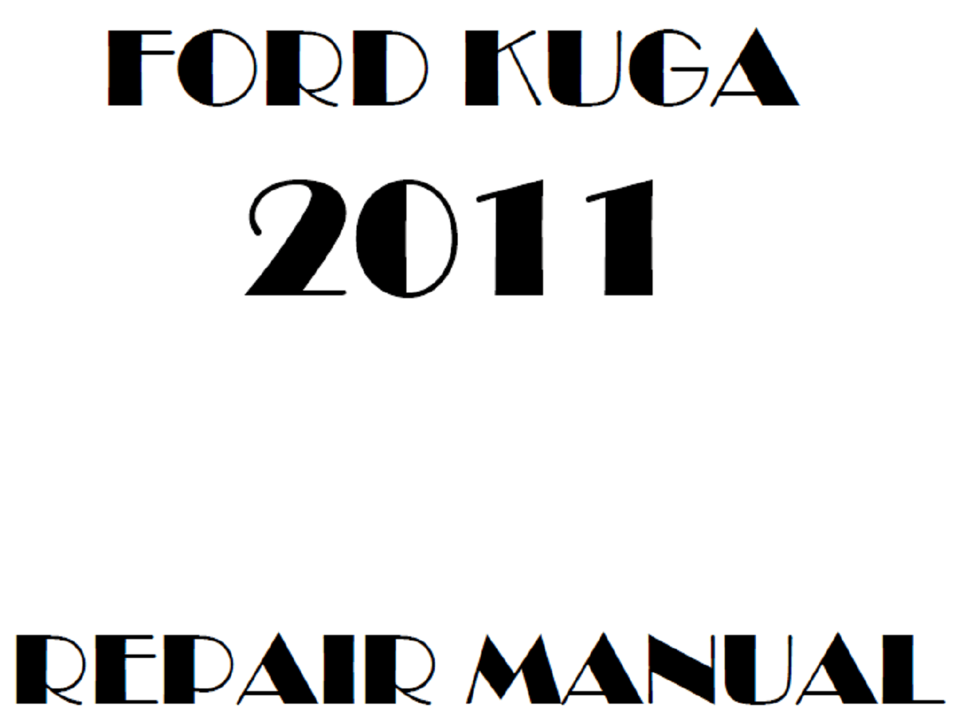 2011 Ford Kuga repair manual