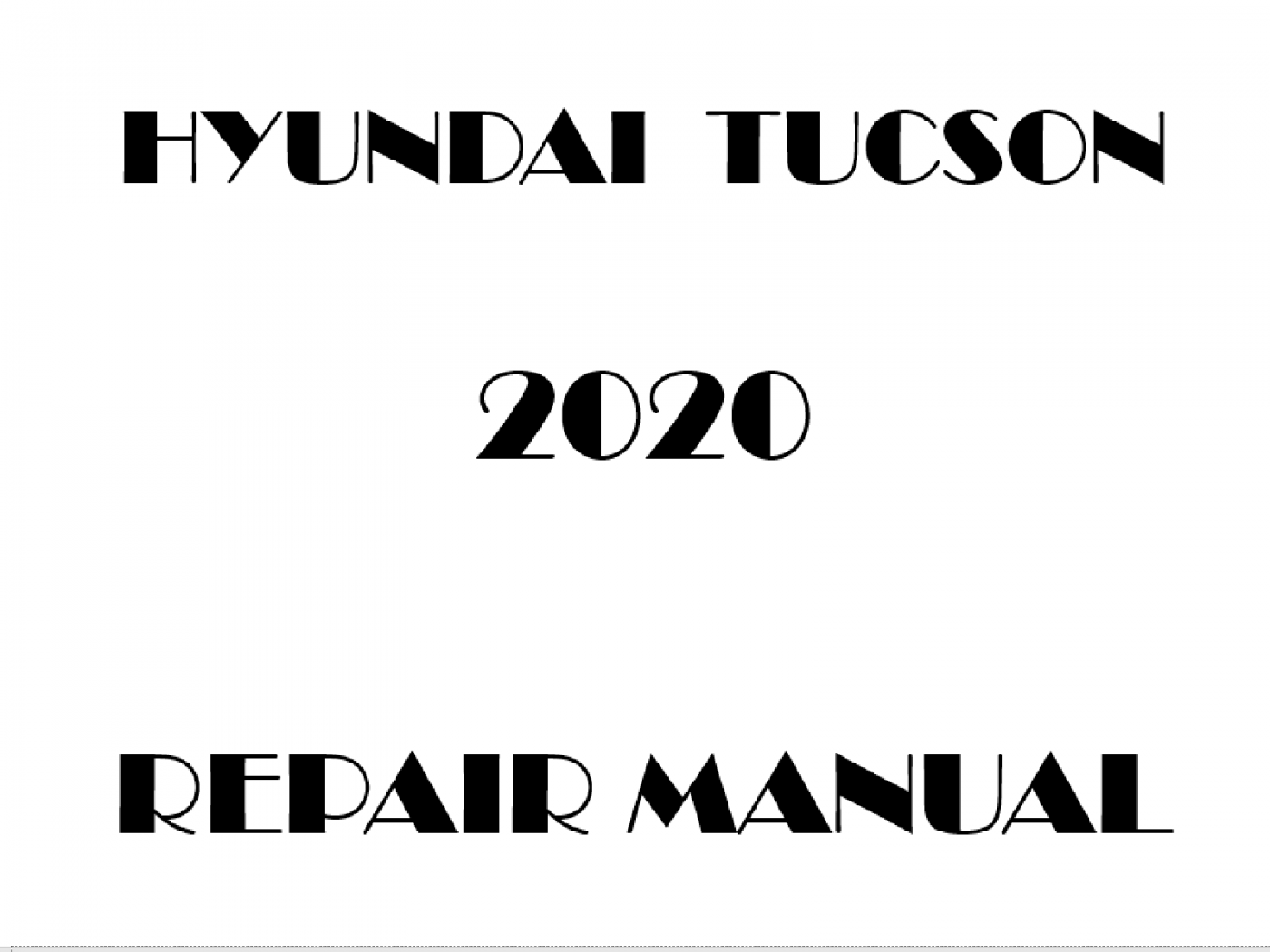 2020 Hyundai Tucson repair manual