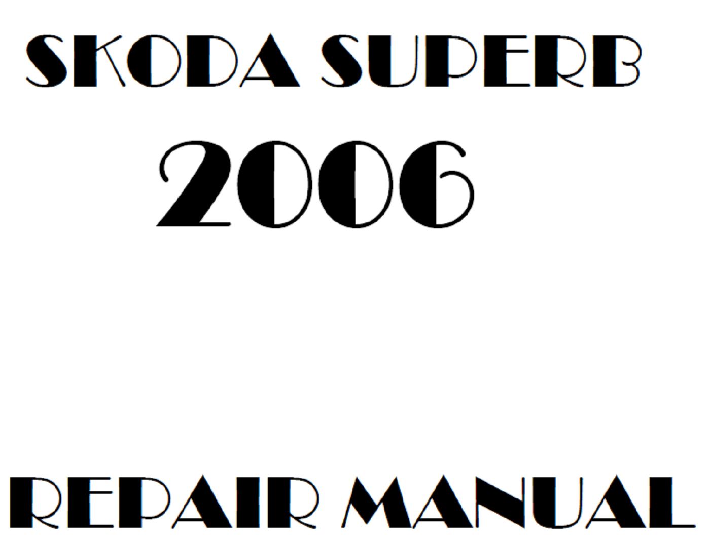 2006 Skoda Superb repair manual