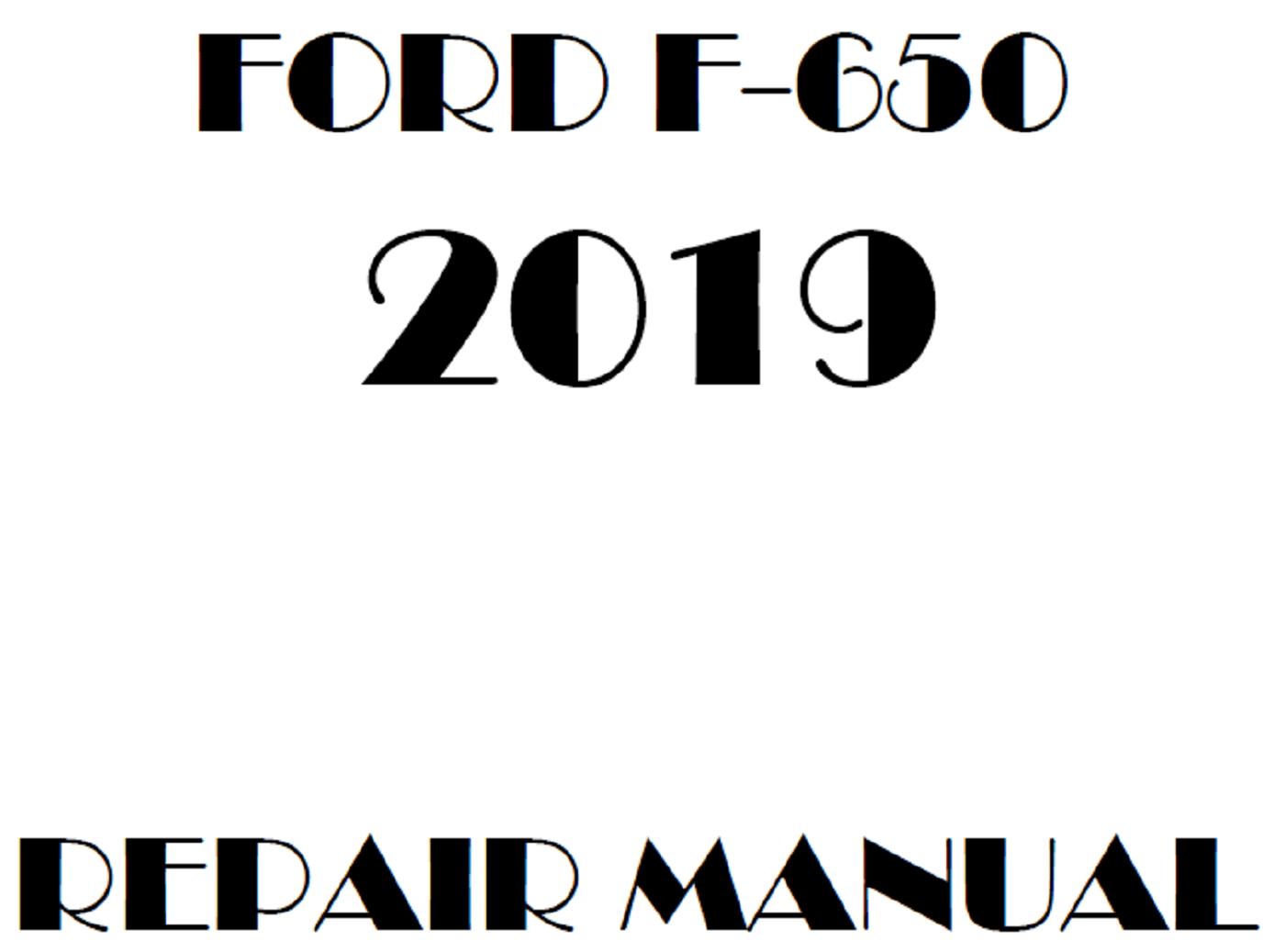 2019 Ford F650 F750 repair manual
