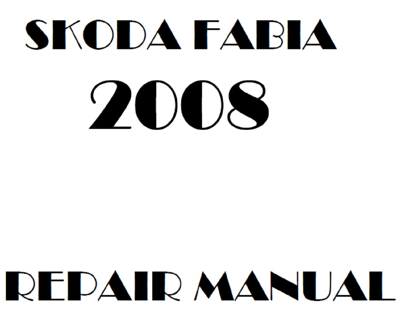 2008 Skoda Fabia repair manual
