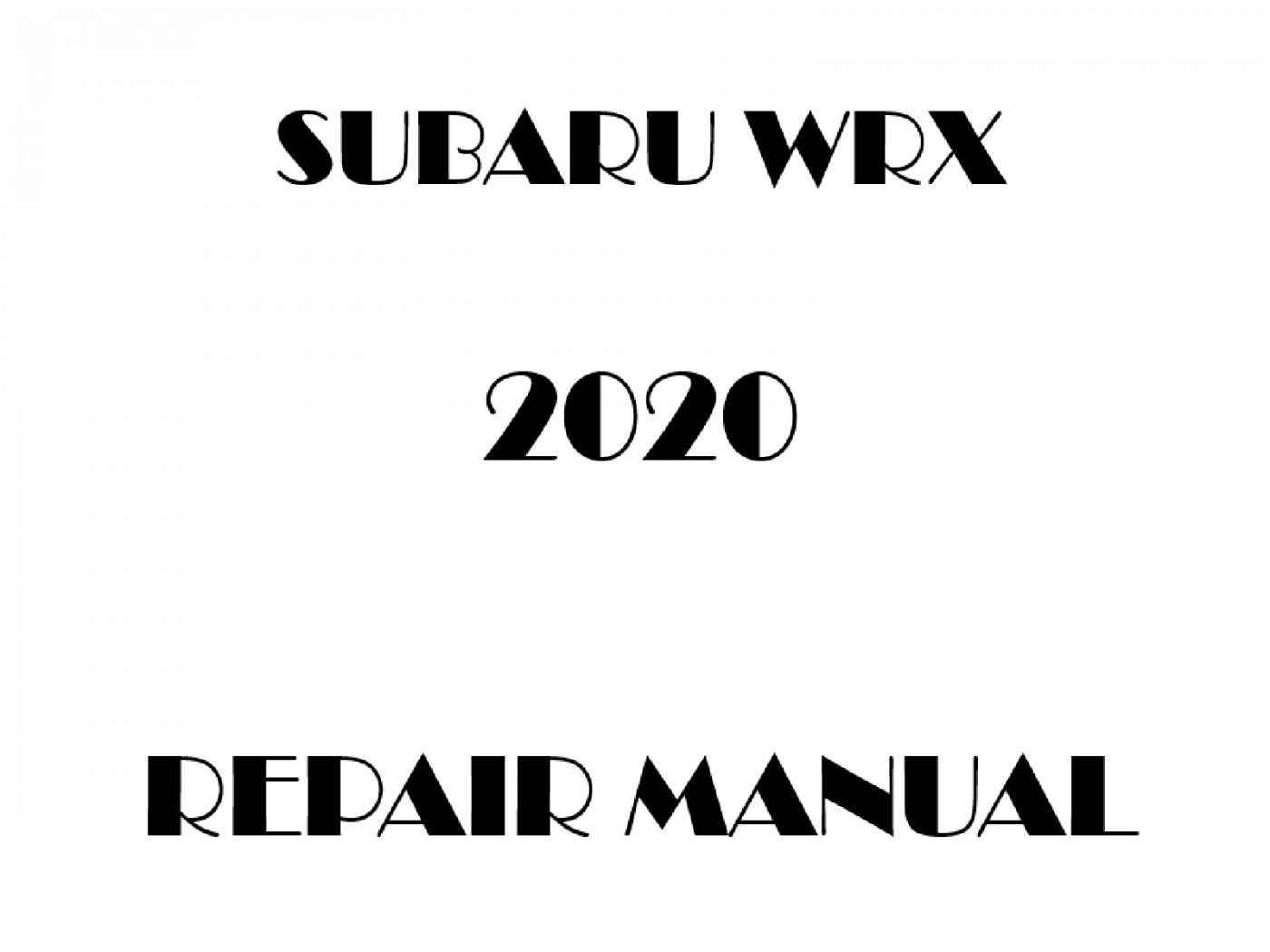2020 Subaru WRX repair manual