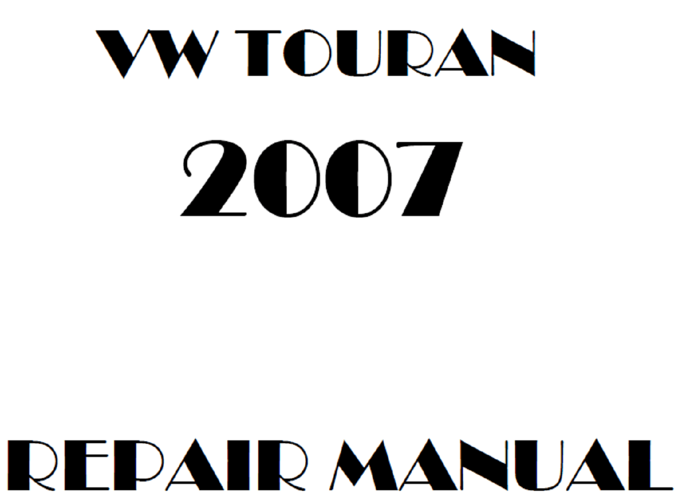 2007 Volkswagen Touran repair manual
