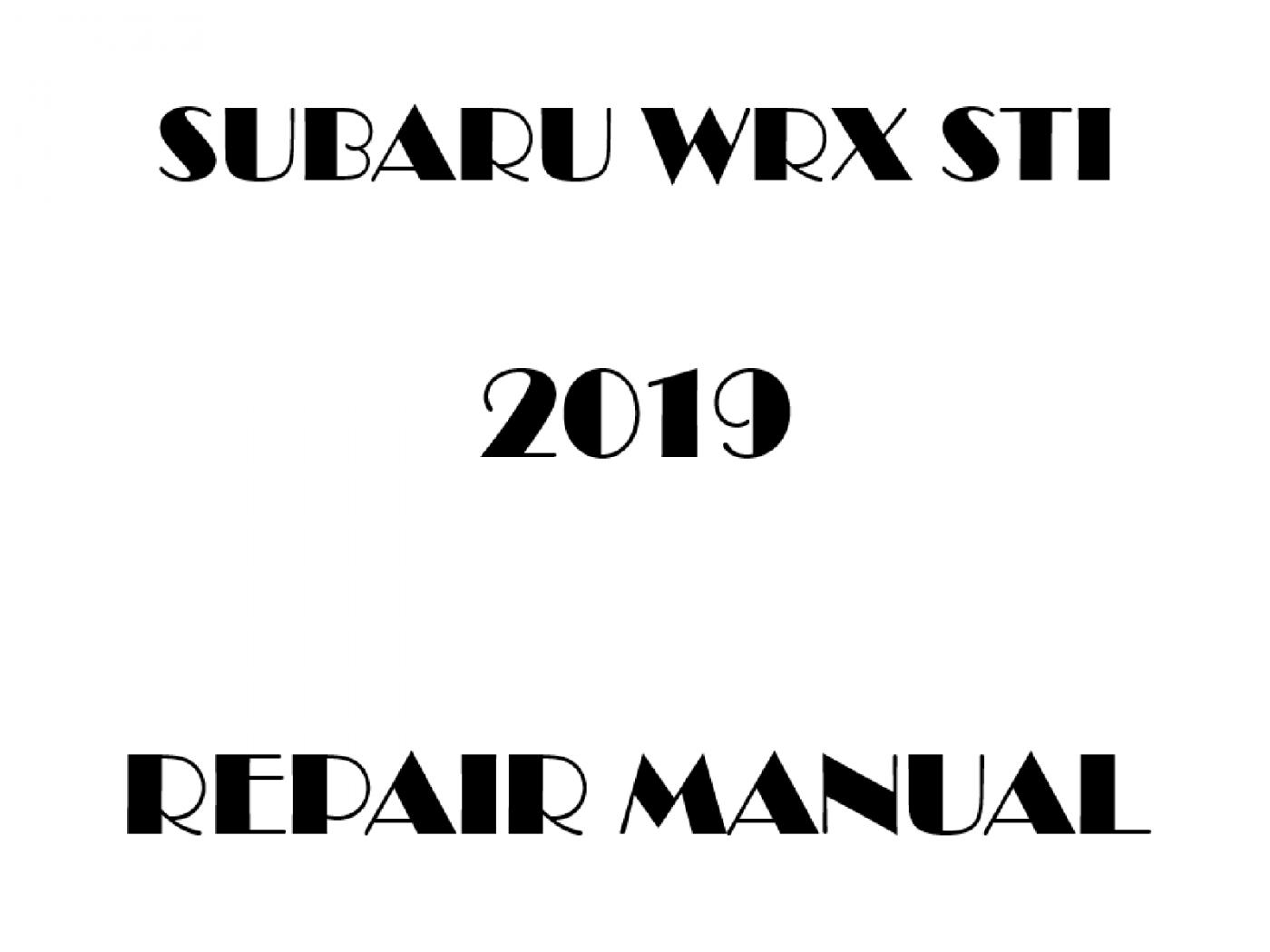 2019 Subaru Impreza WRX STI repair manual