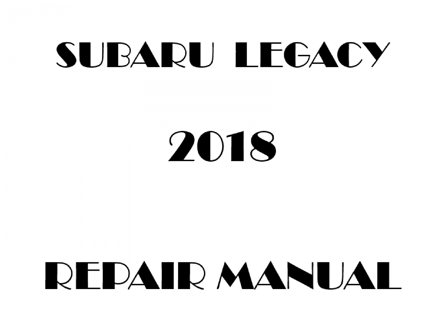 2018 Subaru Legacy repair manual