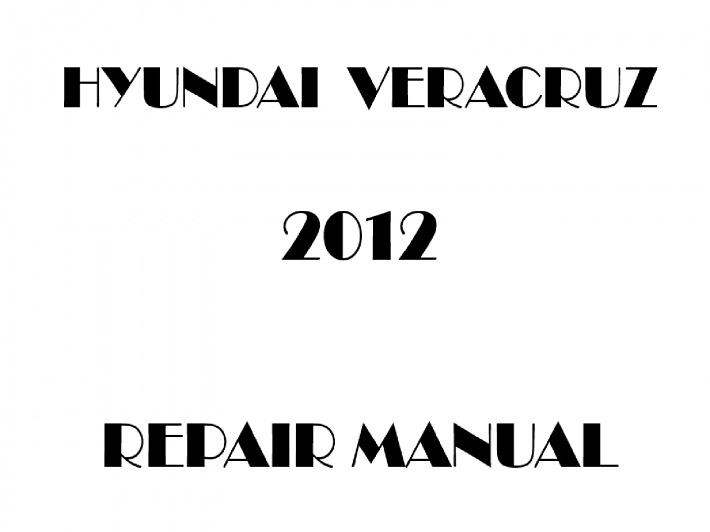 2012 Hyundai Veracruz repair manual