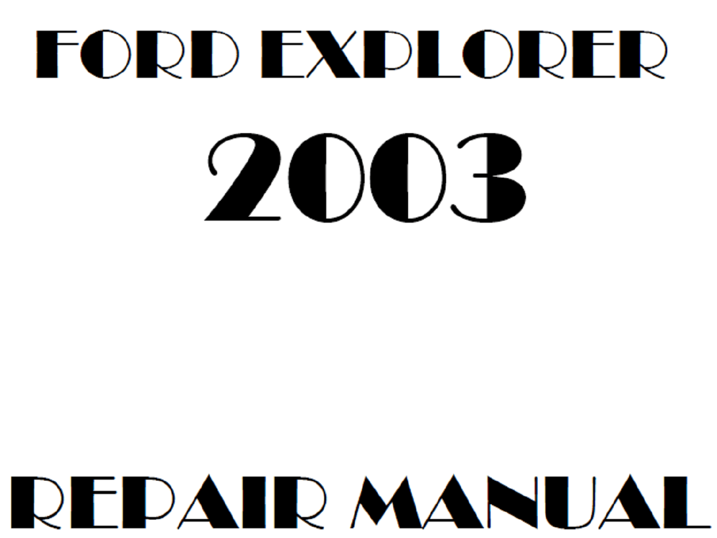 2003 Ford Explorer repair manual