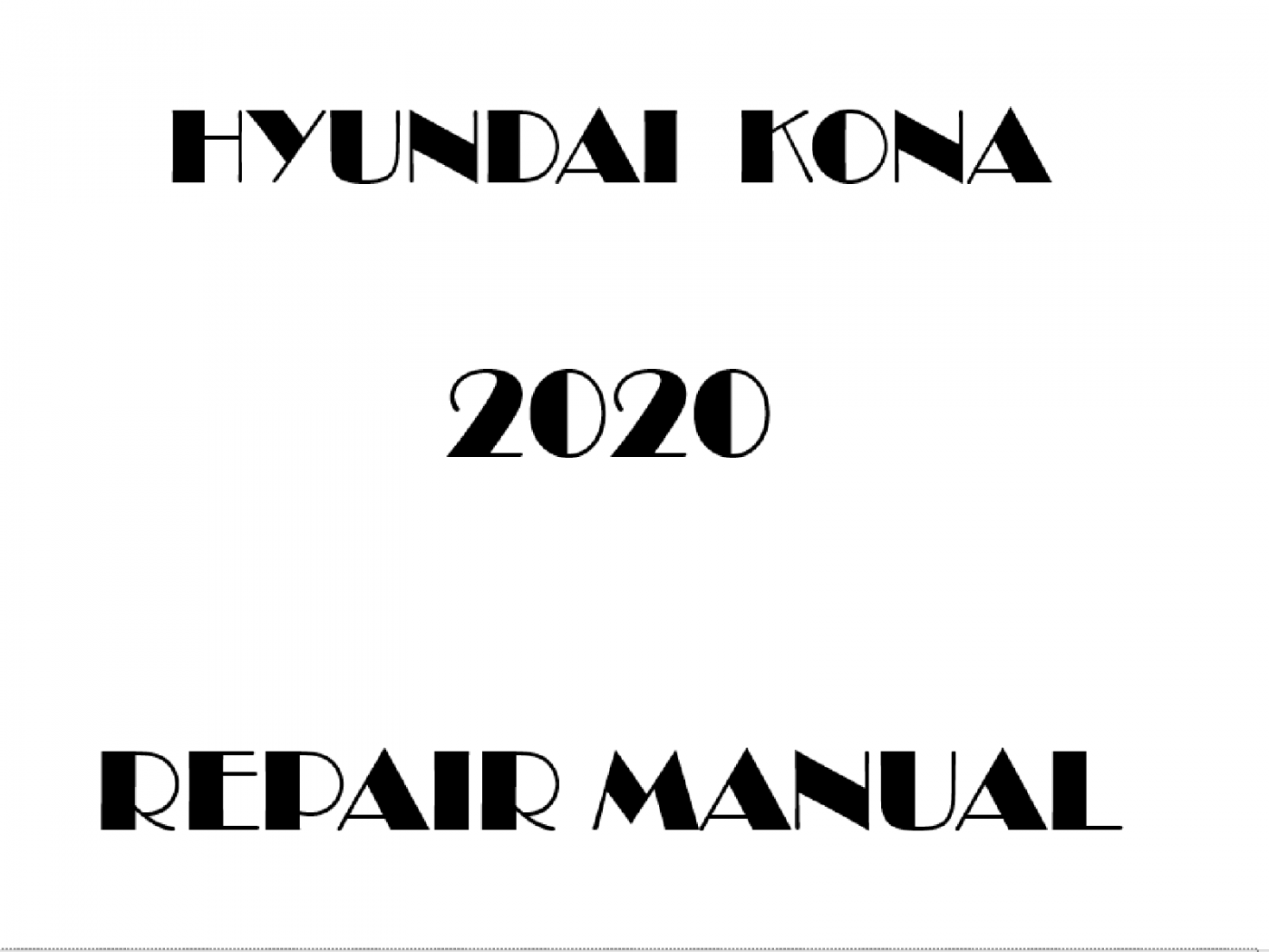 2020 Hyundai KONA repair manual