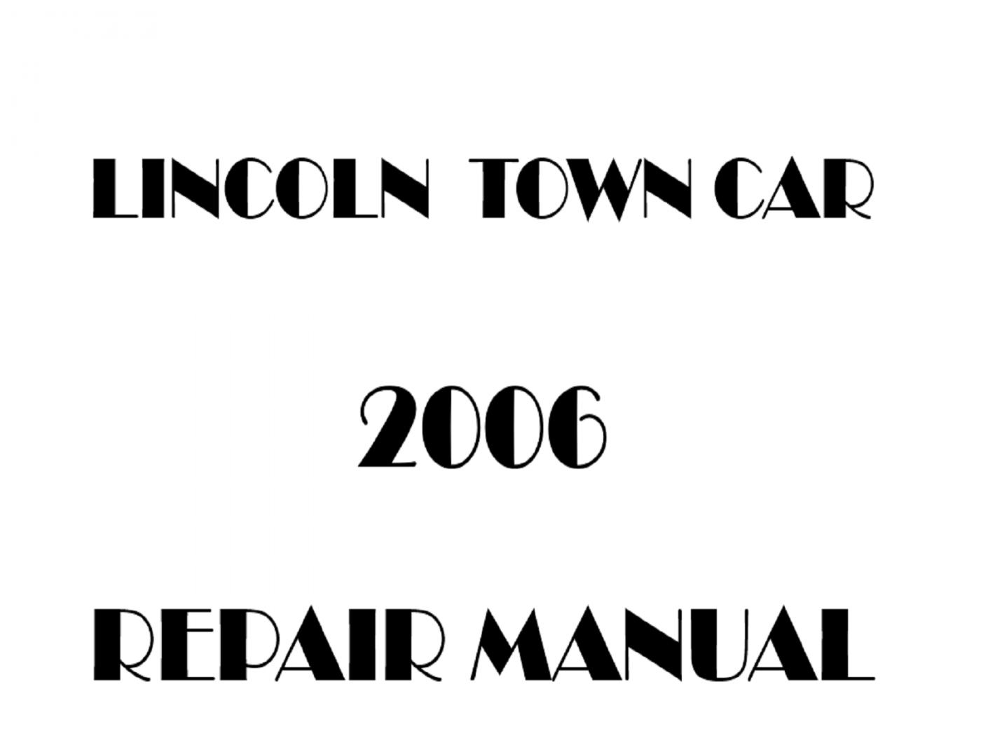 2006 Lincoln Town Car repair manual