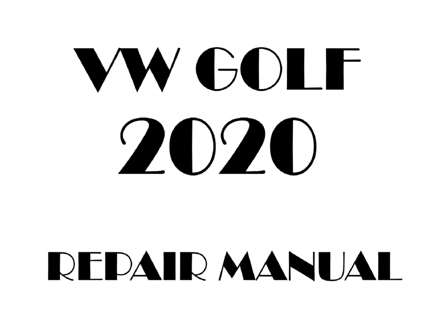 2020 Volkswagen Golf repair manual