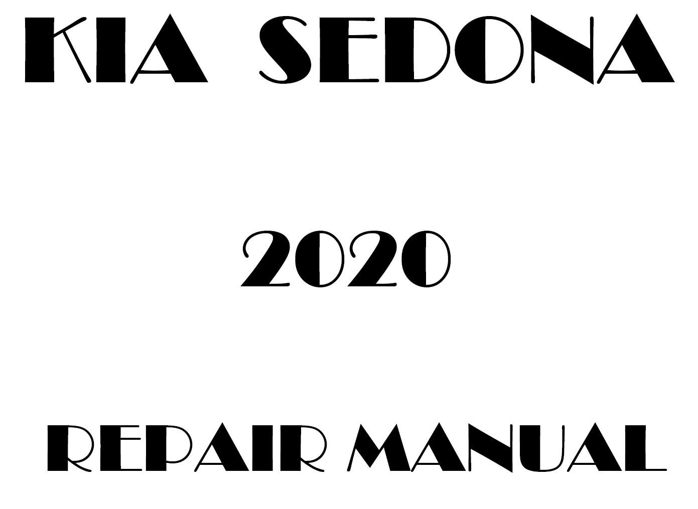 2020 Kia Sedona repair manual