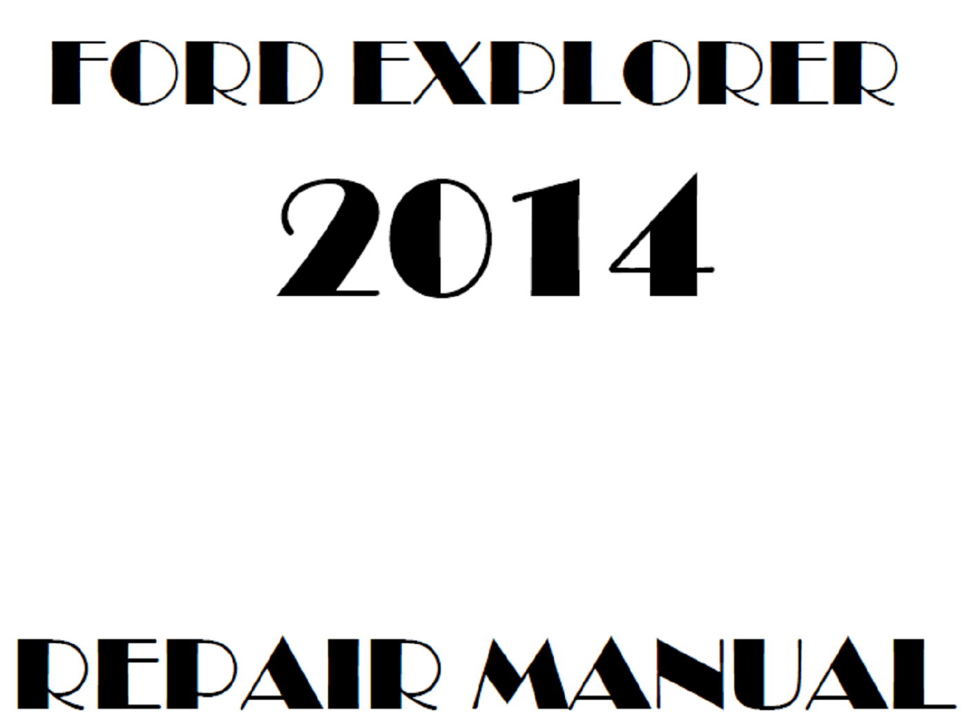 2014 Ford Explorer repair manual