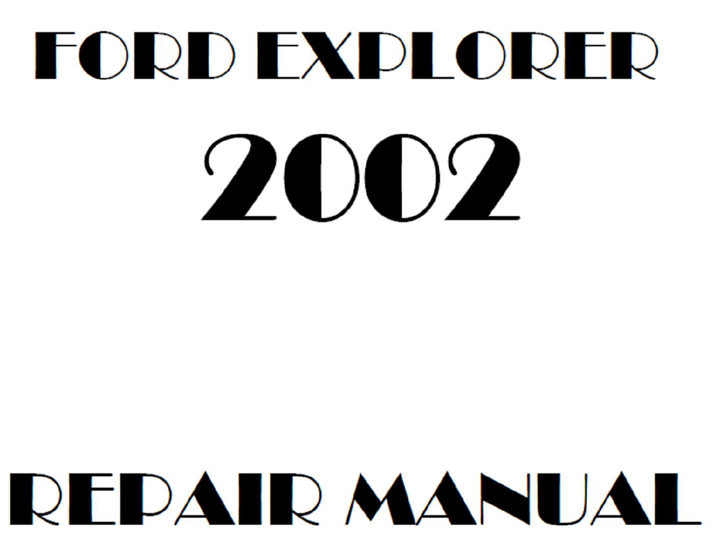 2002 Ford Explorer repair manual