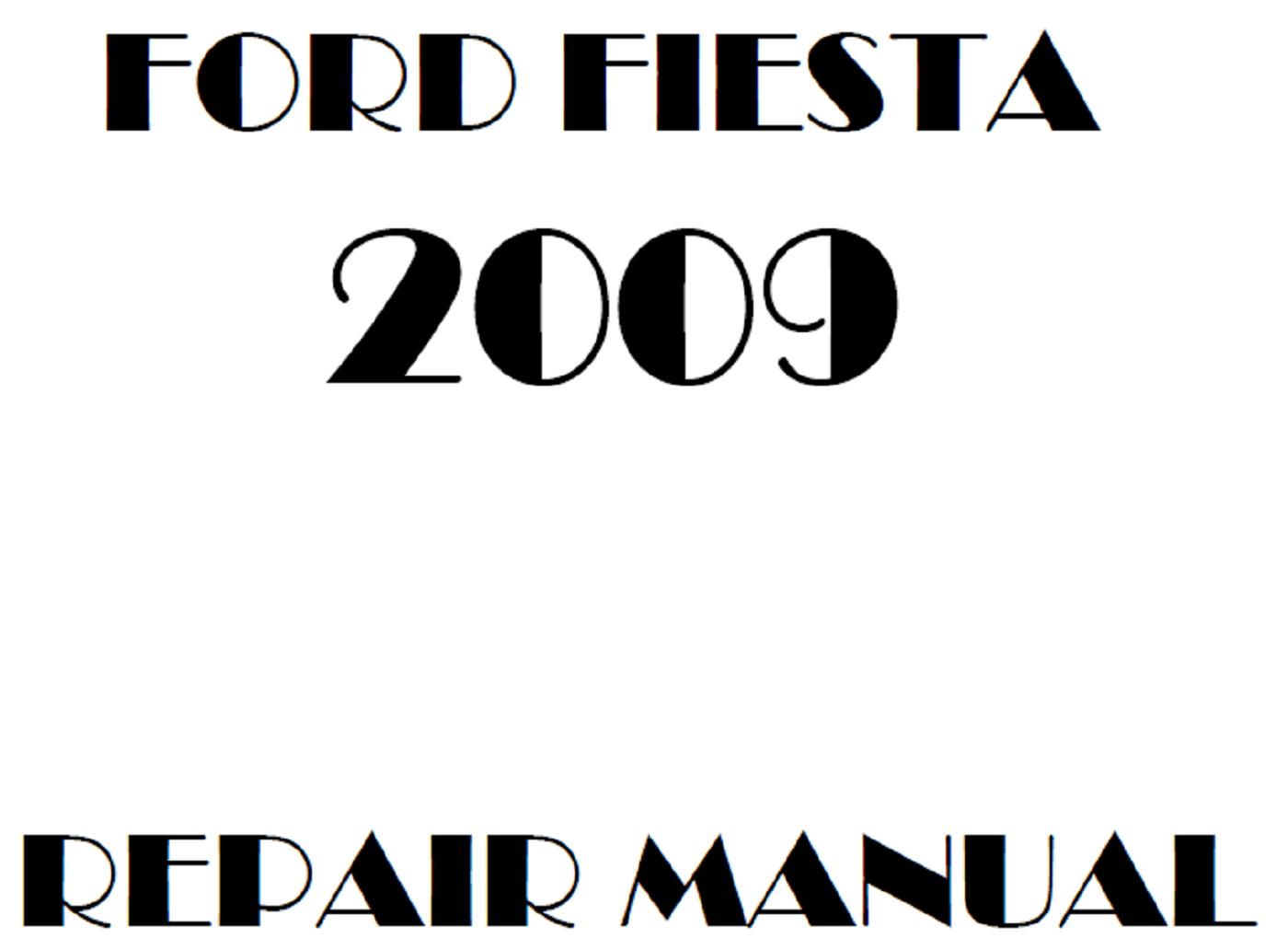 2009 Ford Fiesta repair manual