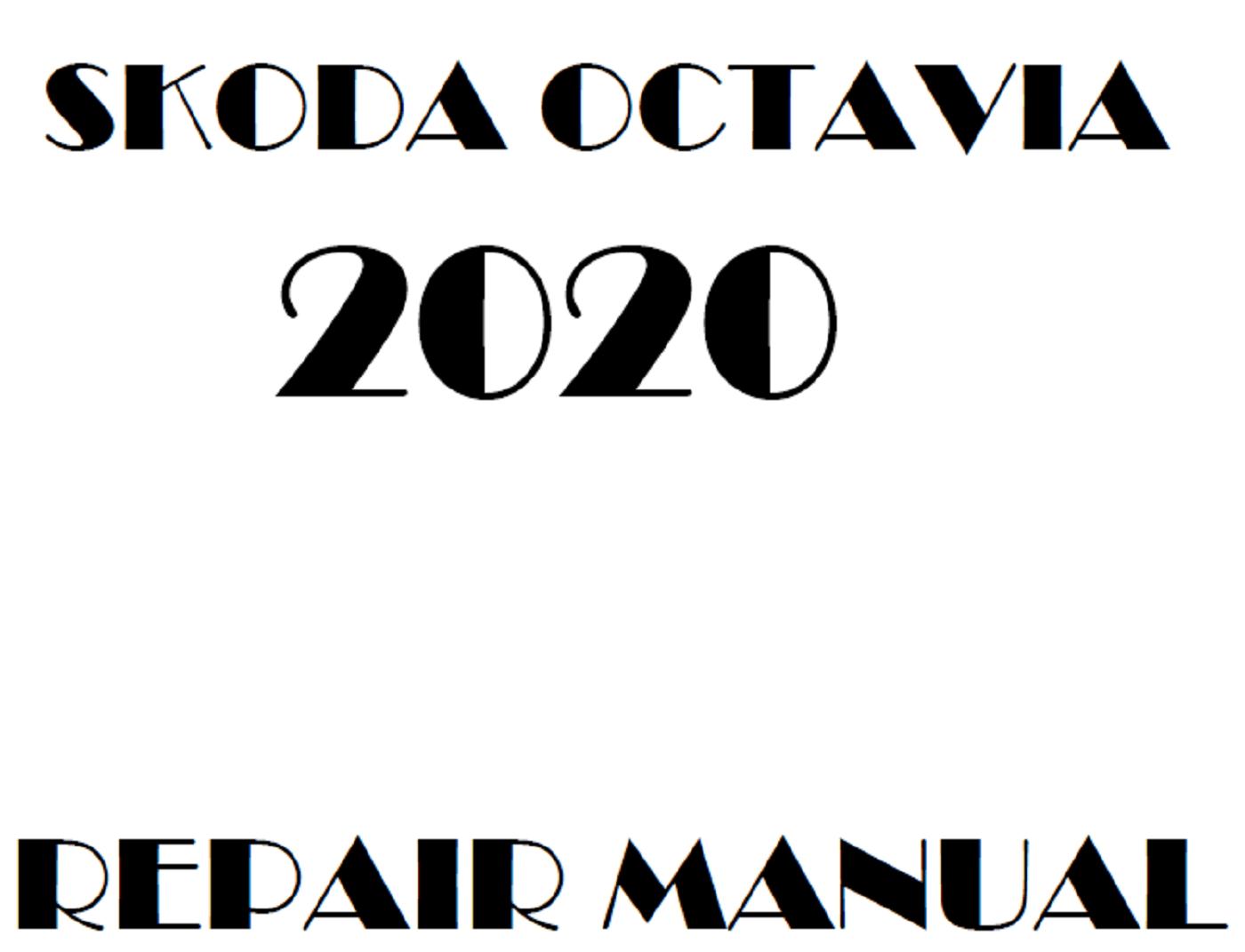 2020 Skoda Octavia repair manual