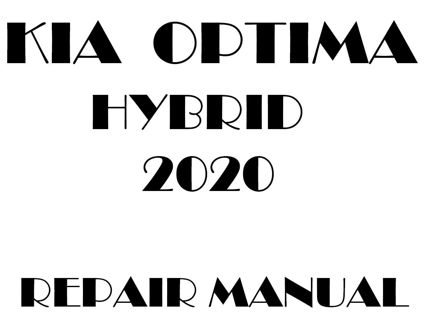 2020 Kia Optima Hybrid repair manual