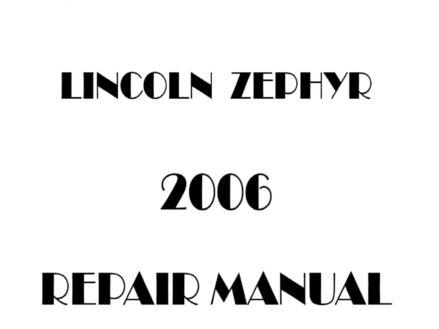 2006 Lincoln Zephyr repair manual