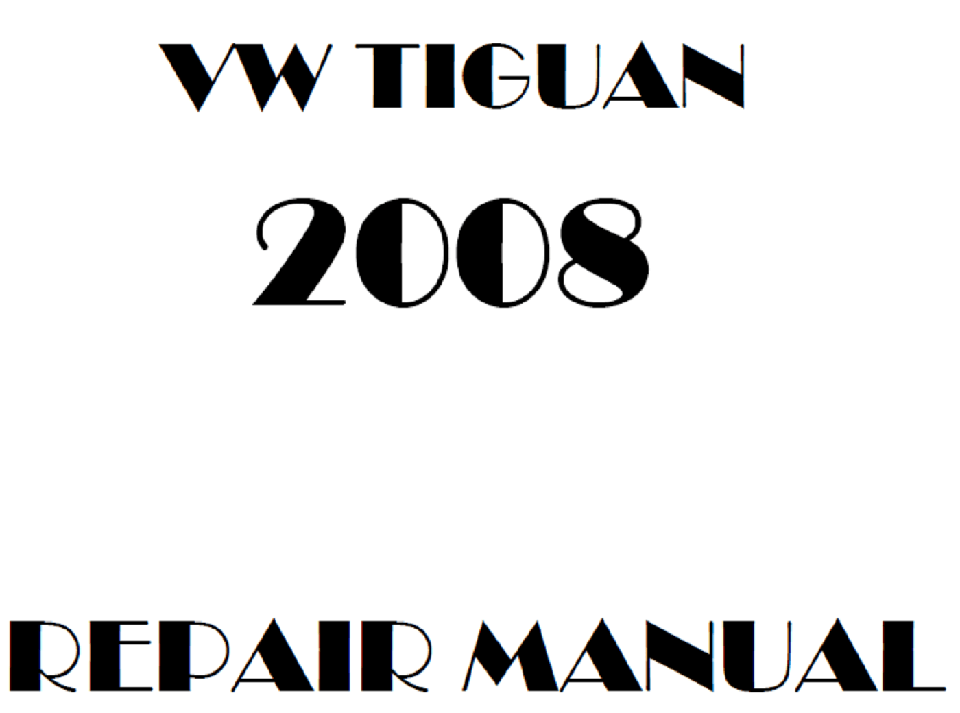 2008 Volkswagen Tiguan repair manual