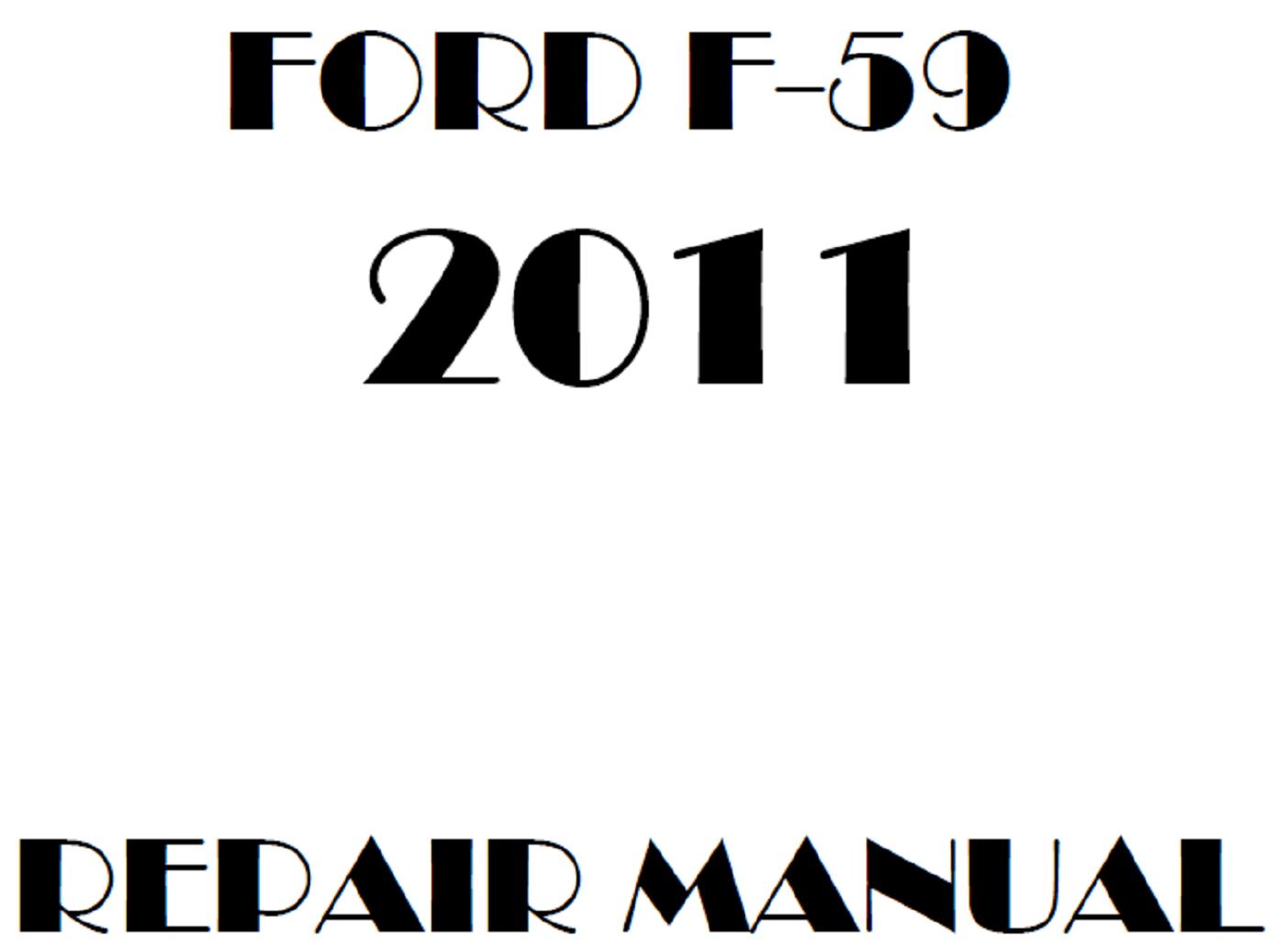 2011 Ford F59 repair manual
