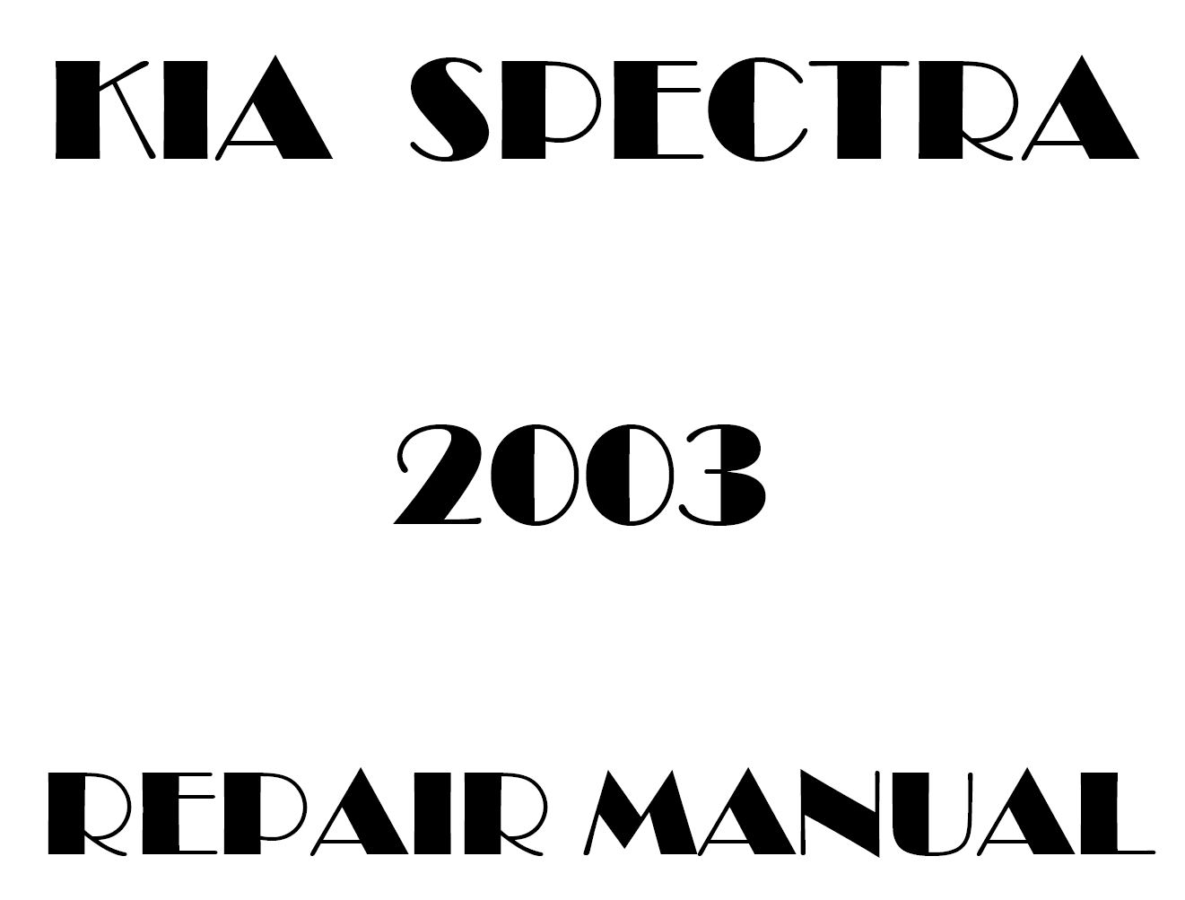 2003 Kia Spectra repair manual