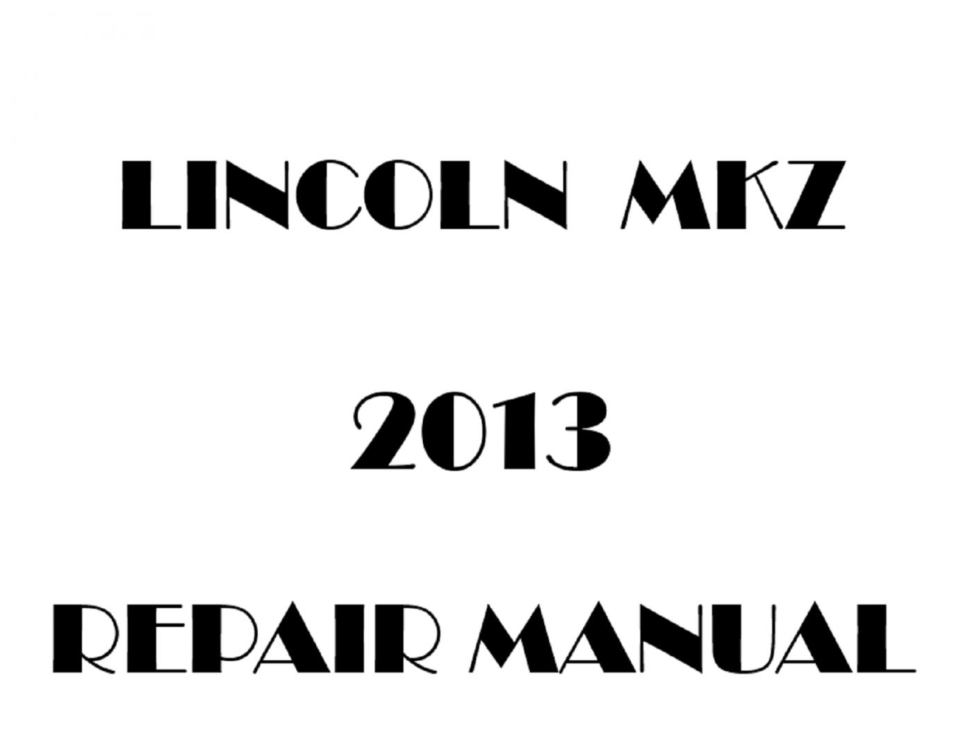 2013 Lincoln MKZ repair manual