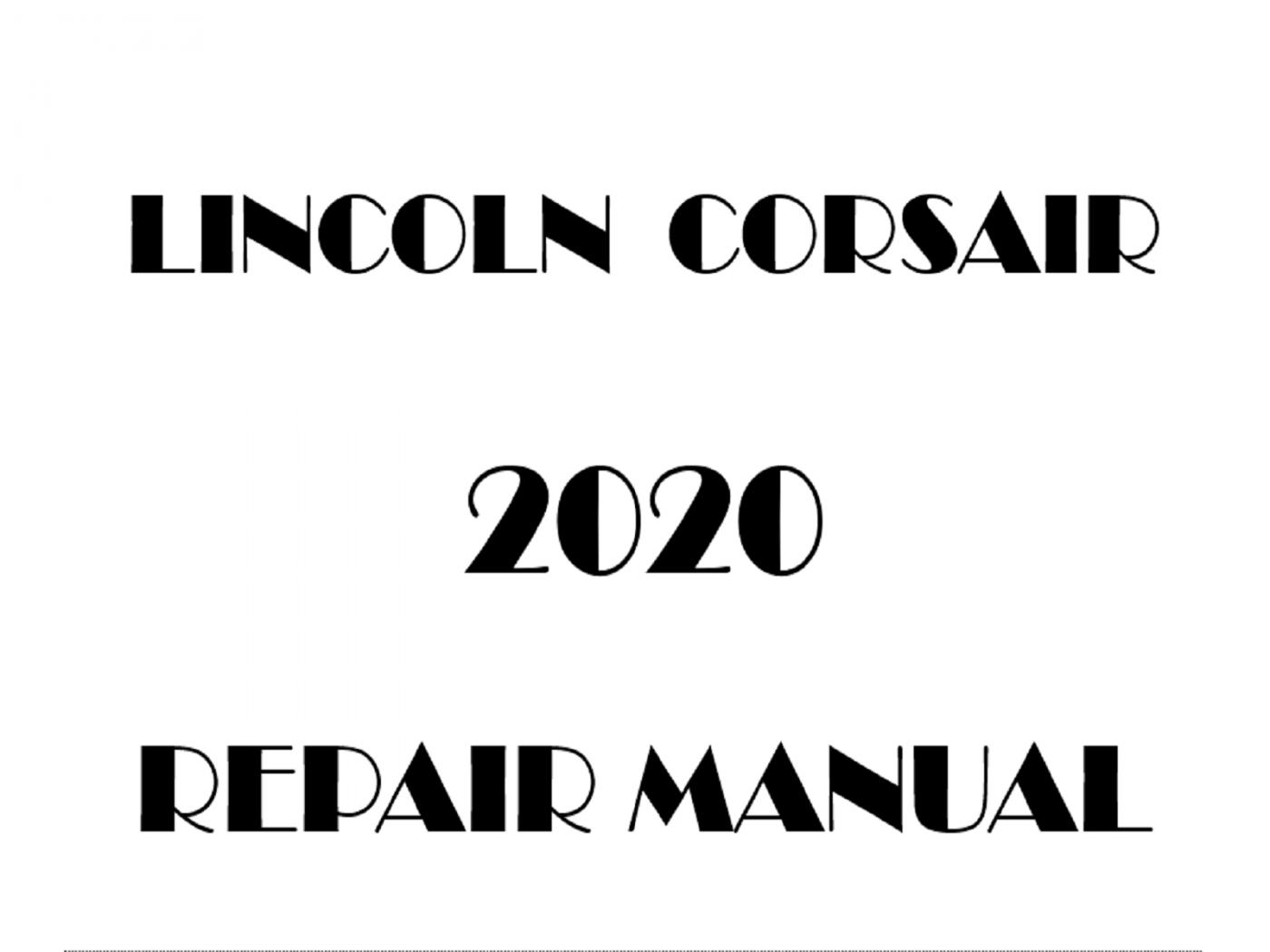 2020 Lincoln Corsair factory repair manual