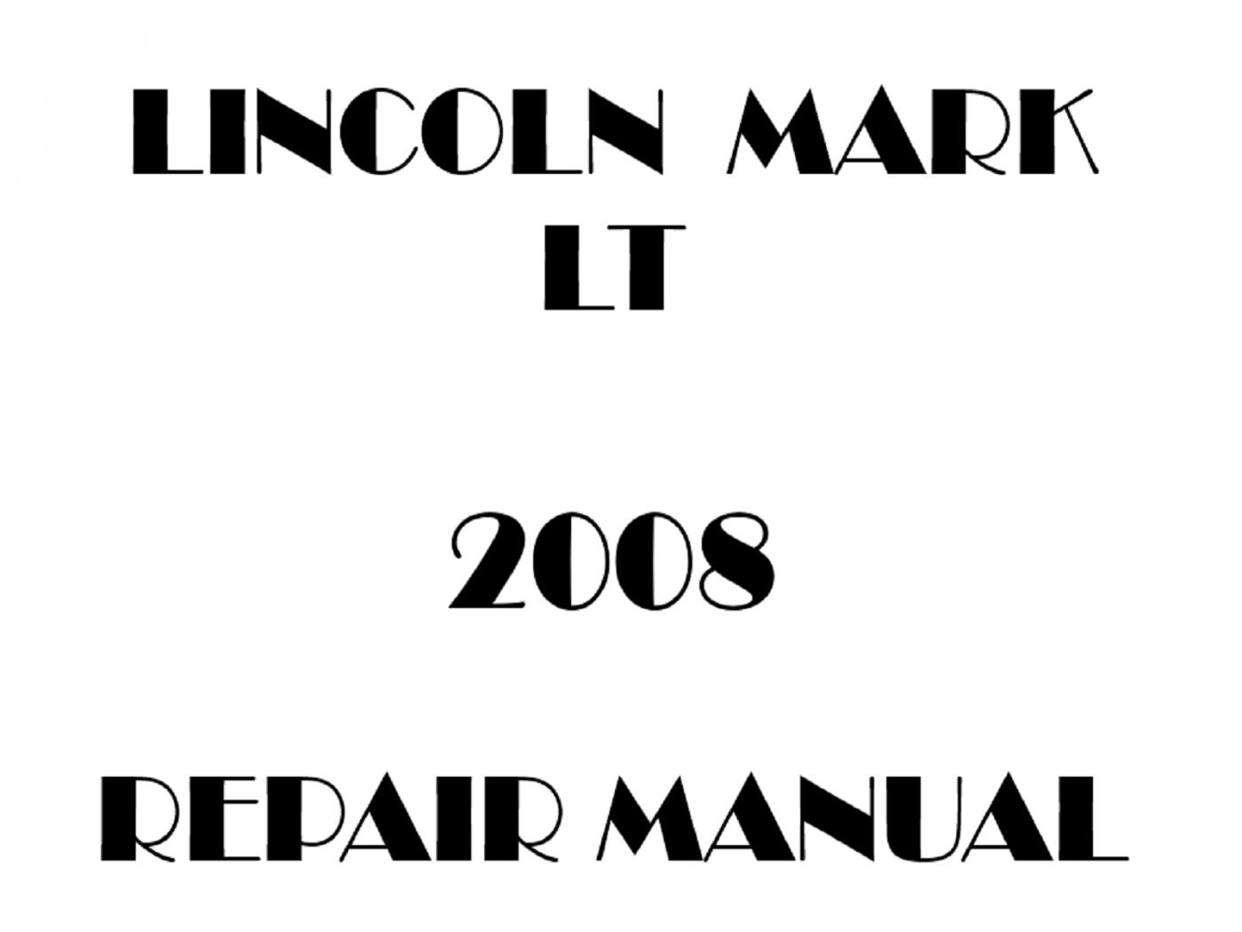 2008 Lincoln Mark LT repair manual