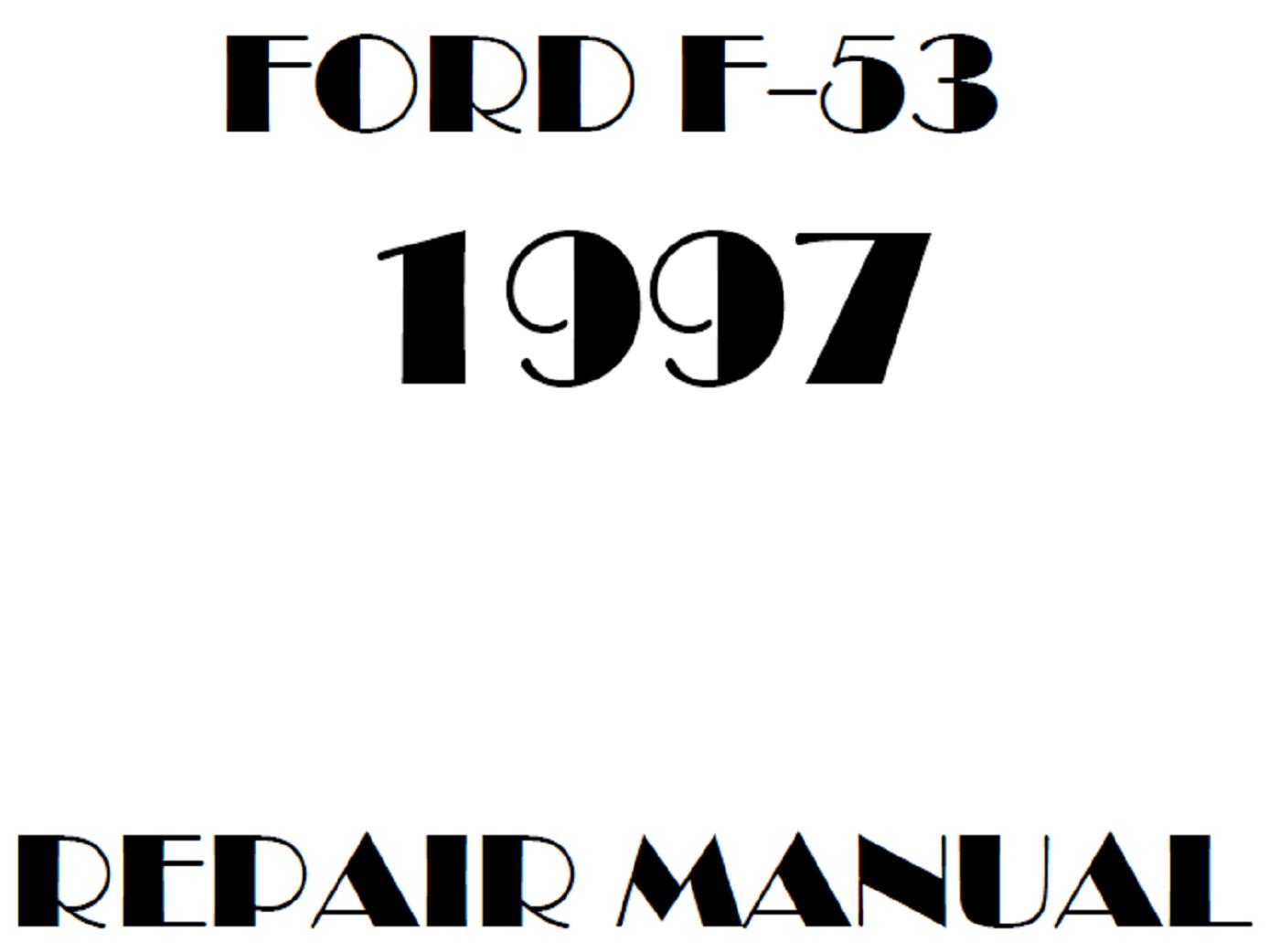 1997 Ford F53 repair manual