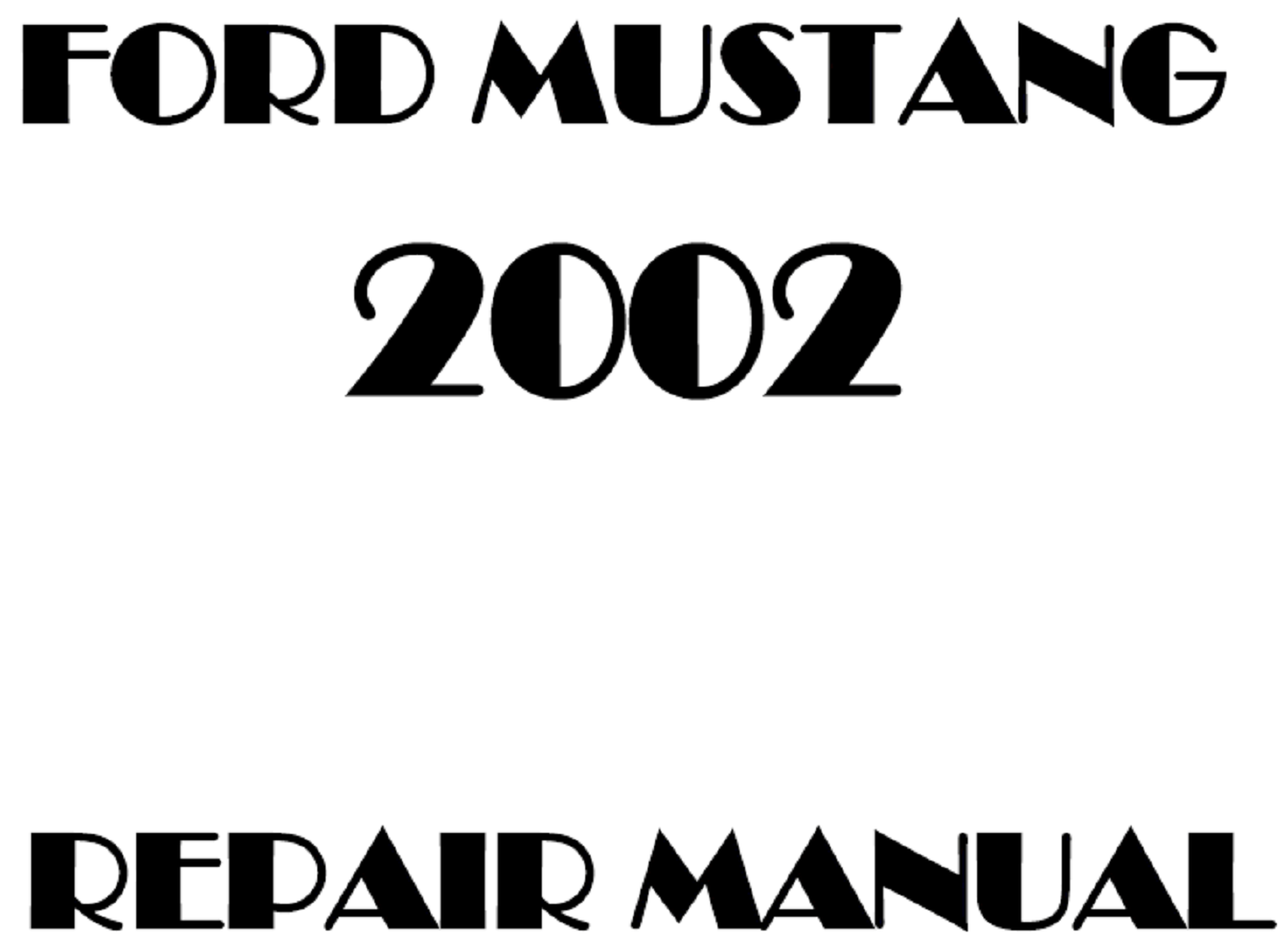 2002 Ford Mustang repair manual