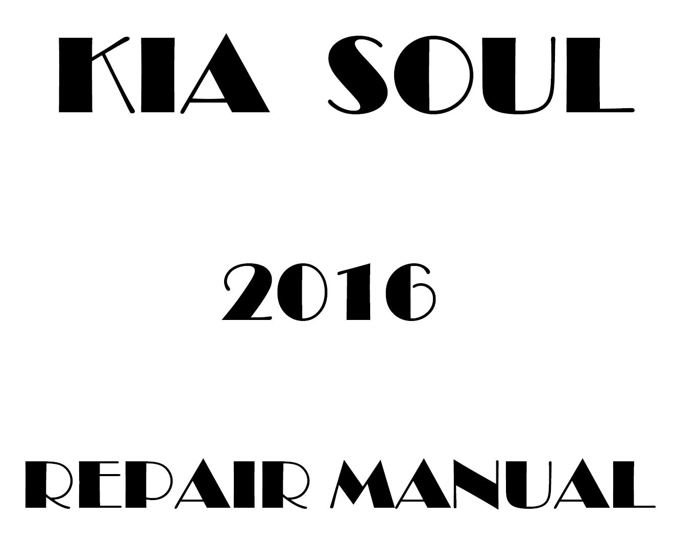 2016 Kia Soul repair manual