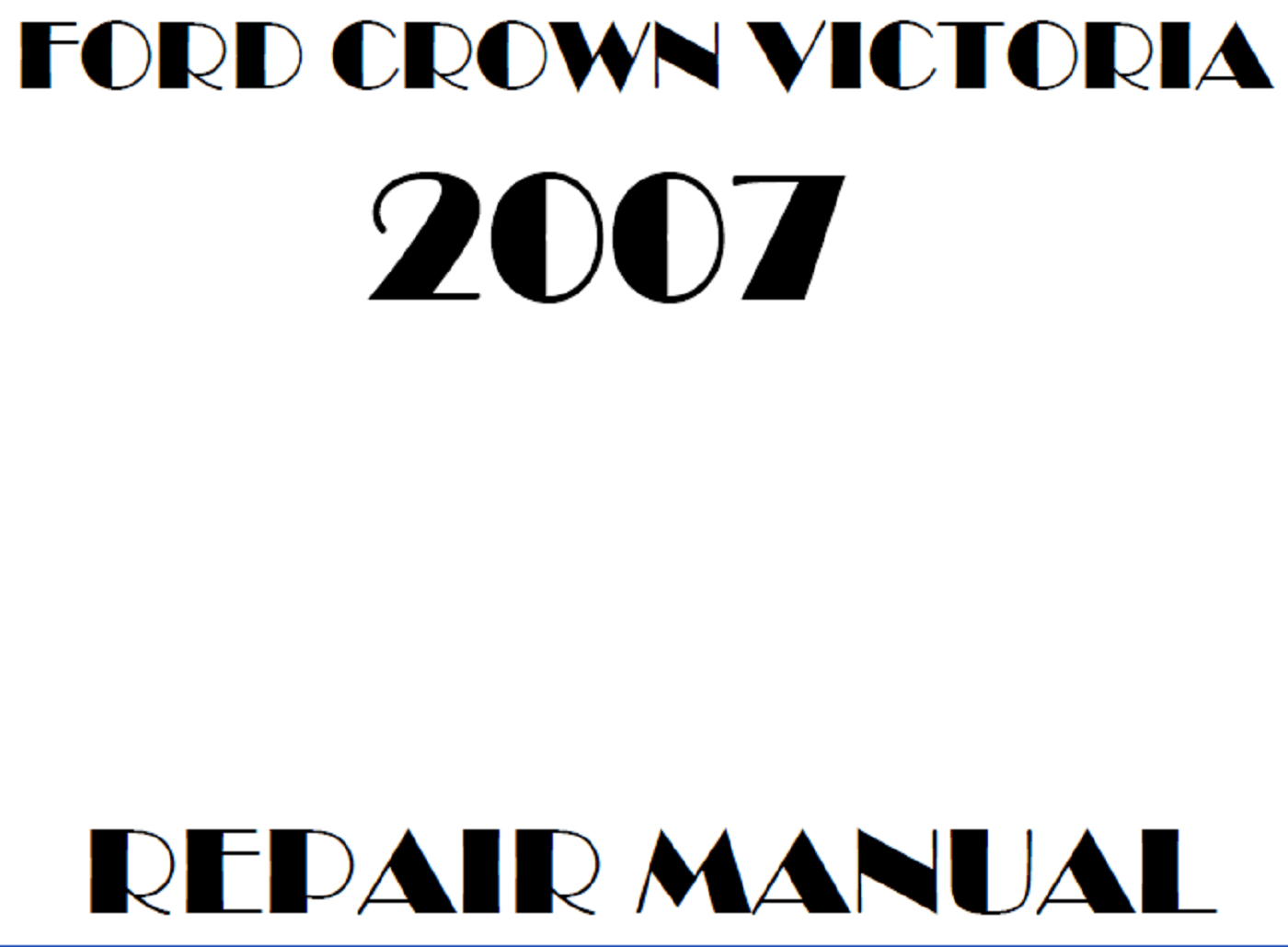 2007 Ford Crown Victoria repair manual