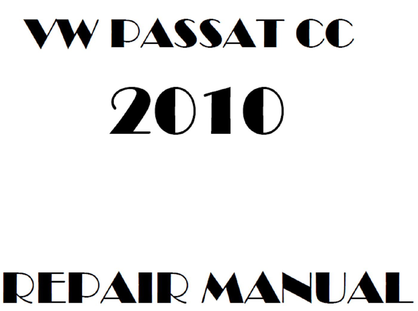 2010 Volkswagen Passat CC repair manual