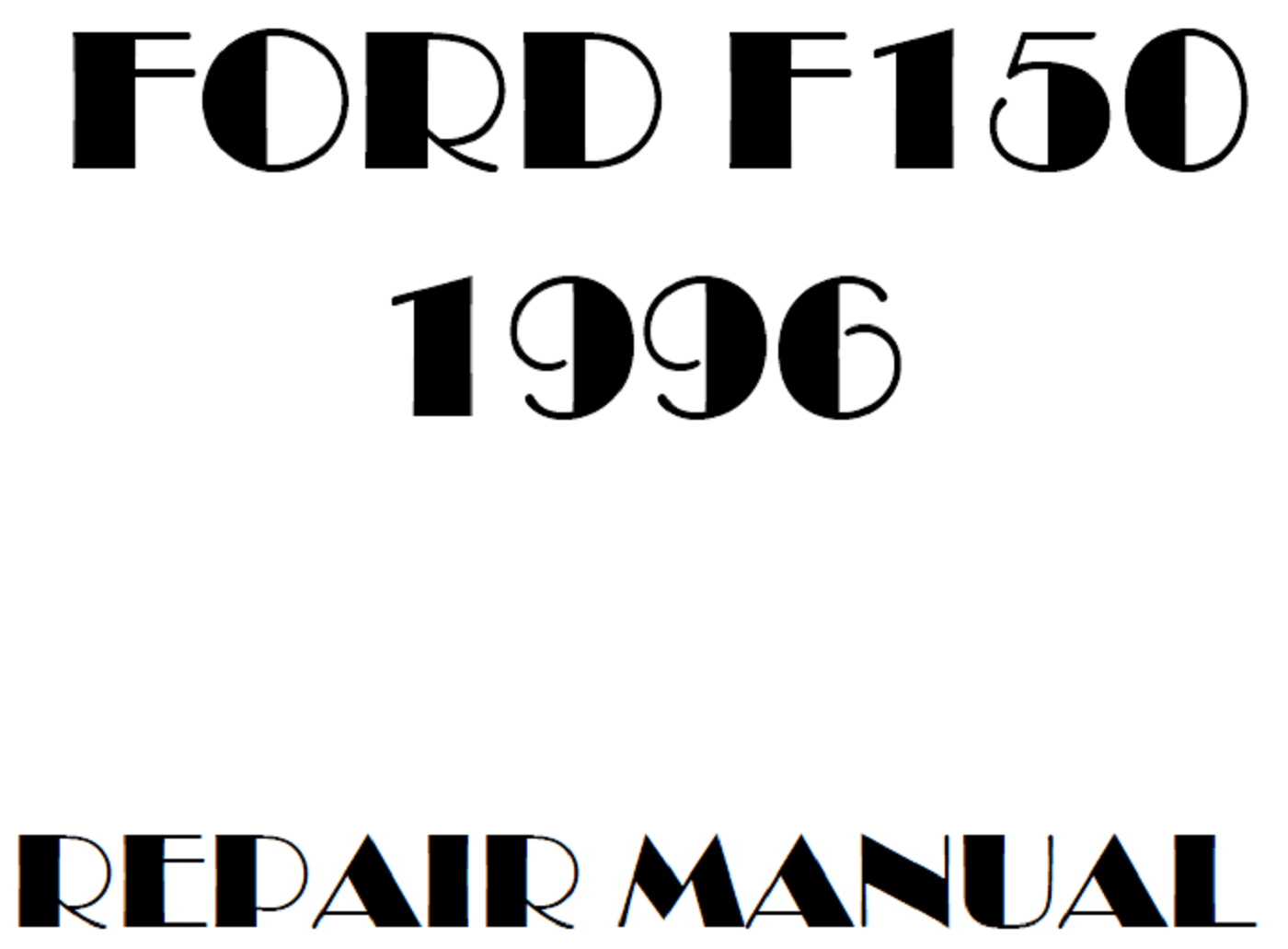 1996 Ford F150 repair manual