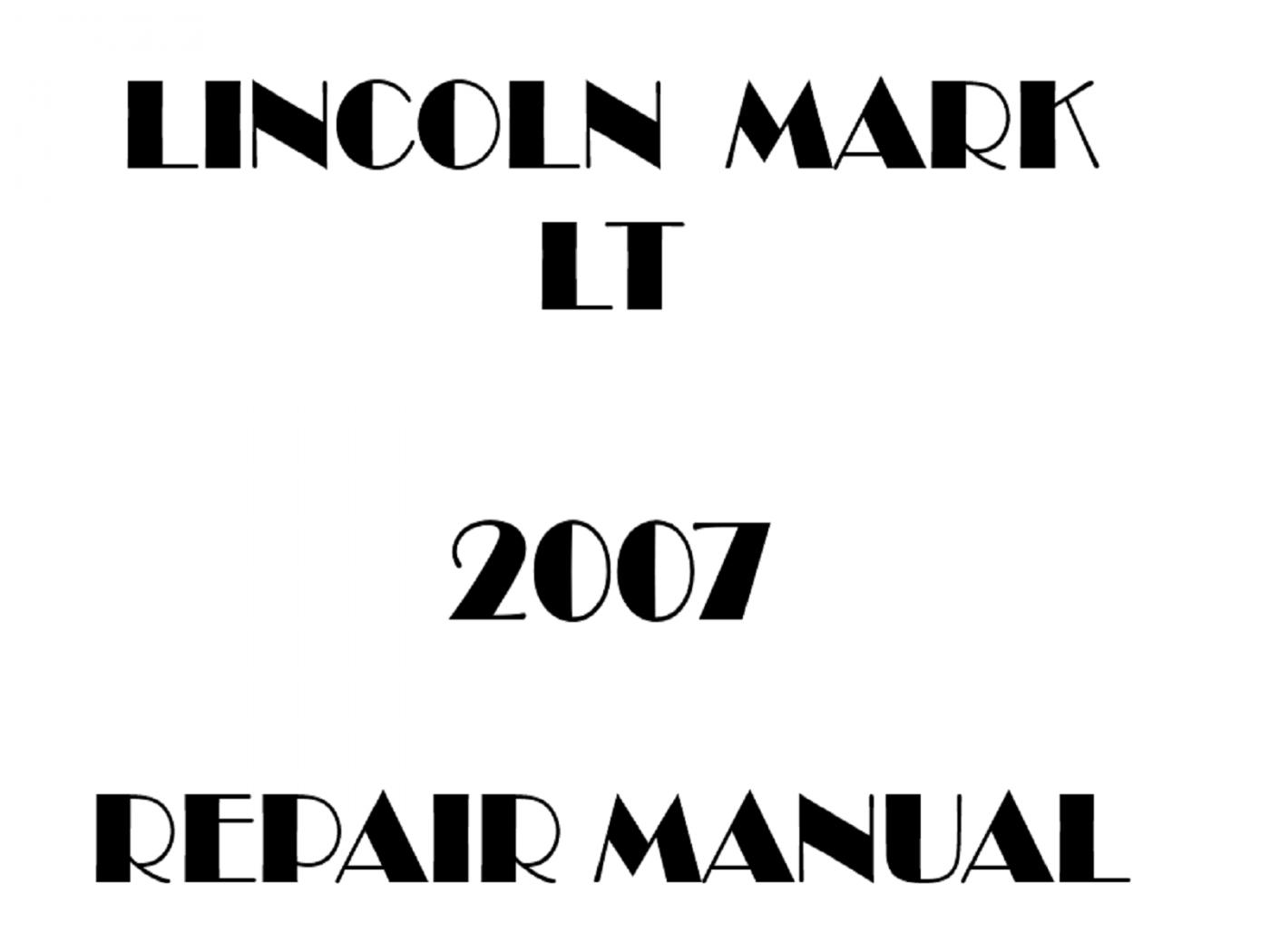 2007 Lincoln Mark LT repair manual