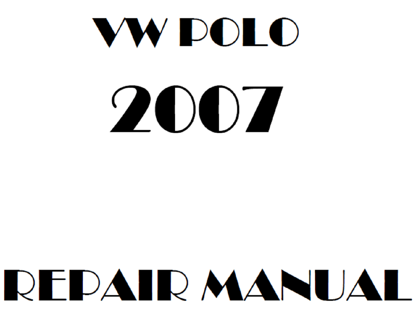 2007 Volkswagen Polo repair manual