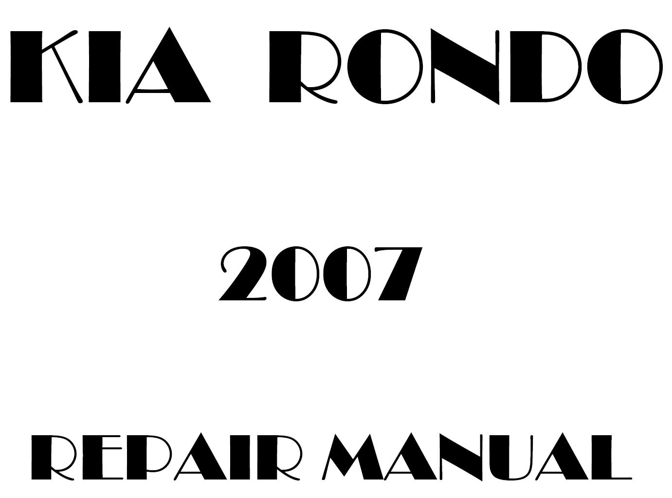 2007 Kia Rondo repair manual