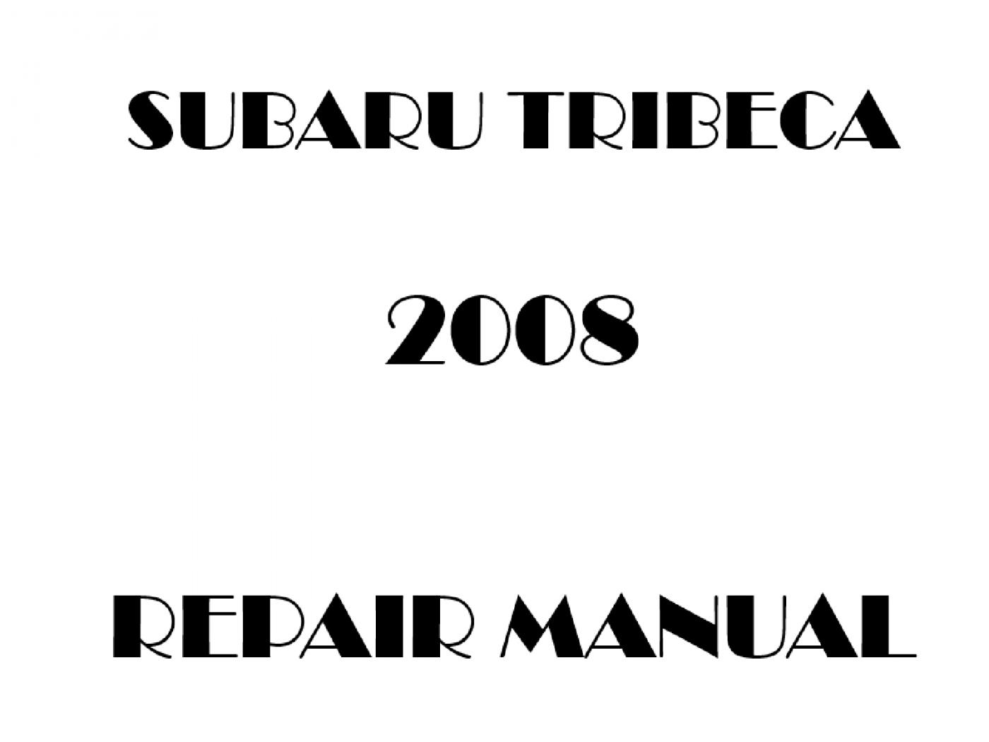 2008 Subaru Tribeca repair manual