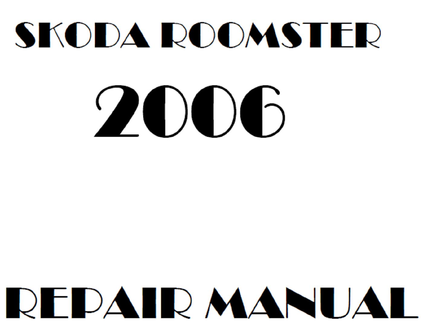 2006 Skoda Roomster repair manual