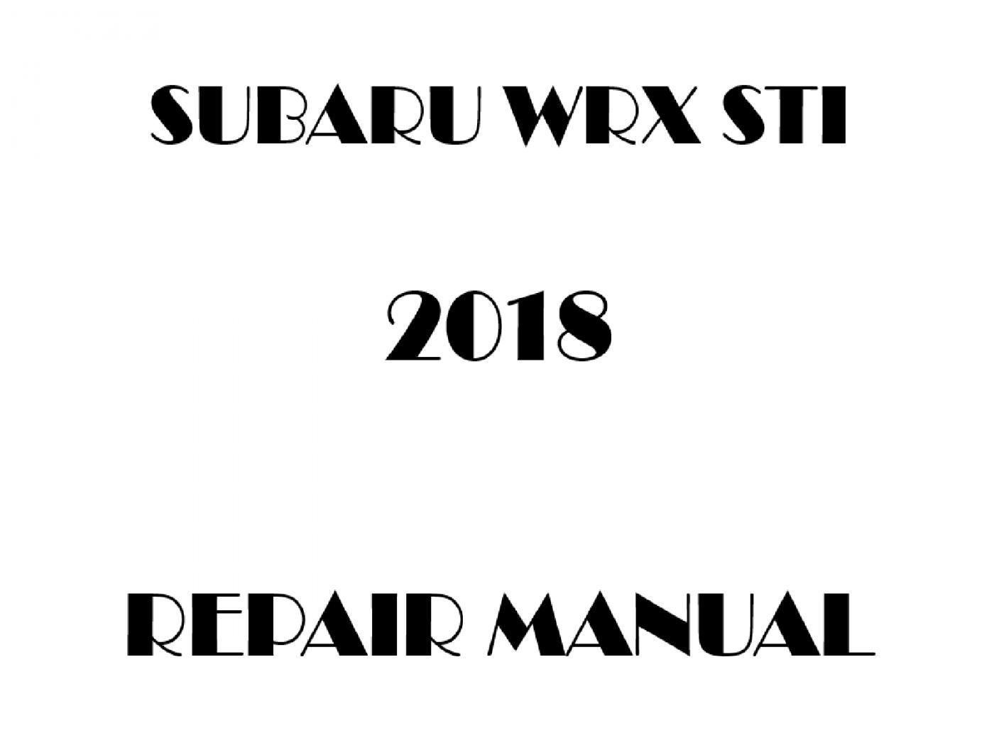2018 Subaru Impreza WRX STI repair manual