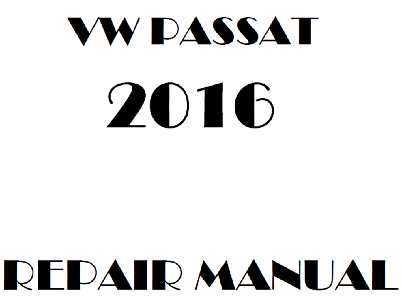 2016 Volkswagen Passat repair manual
