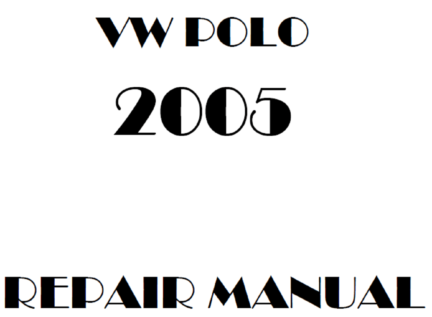 2005 Volkswagen Polo repair manual