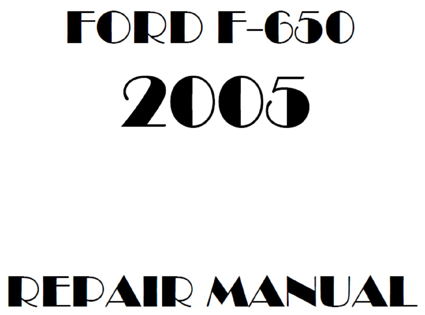 2005 Ford F650 F750 repair manual