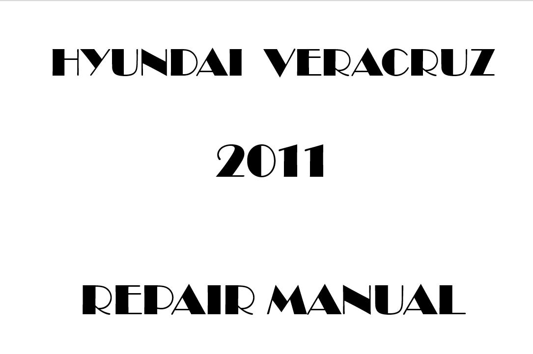 2011 Hyundai Veracruz repair manual