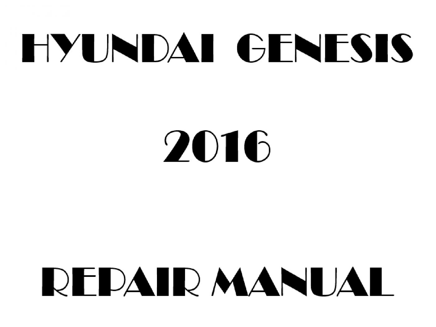 2016 Hyundai Genesis repair manual