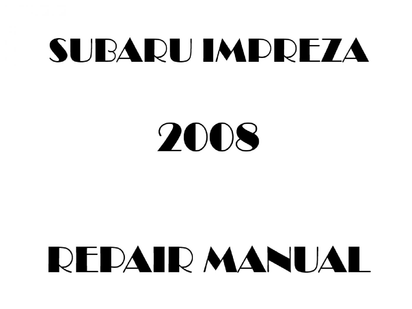 2008 Subaru Impreza repair manual