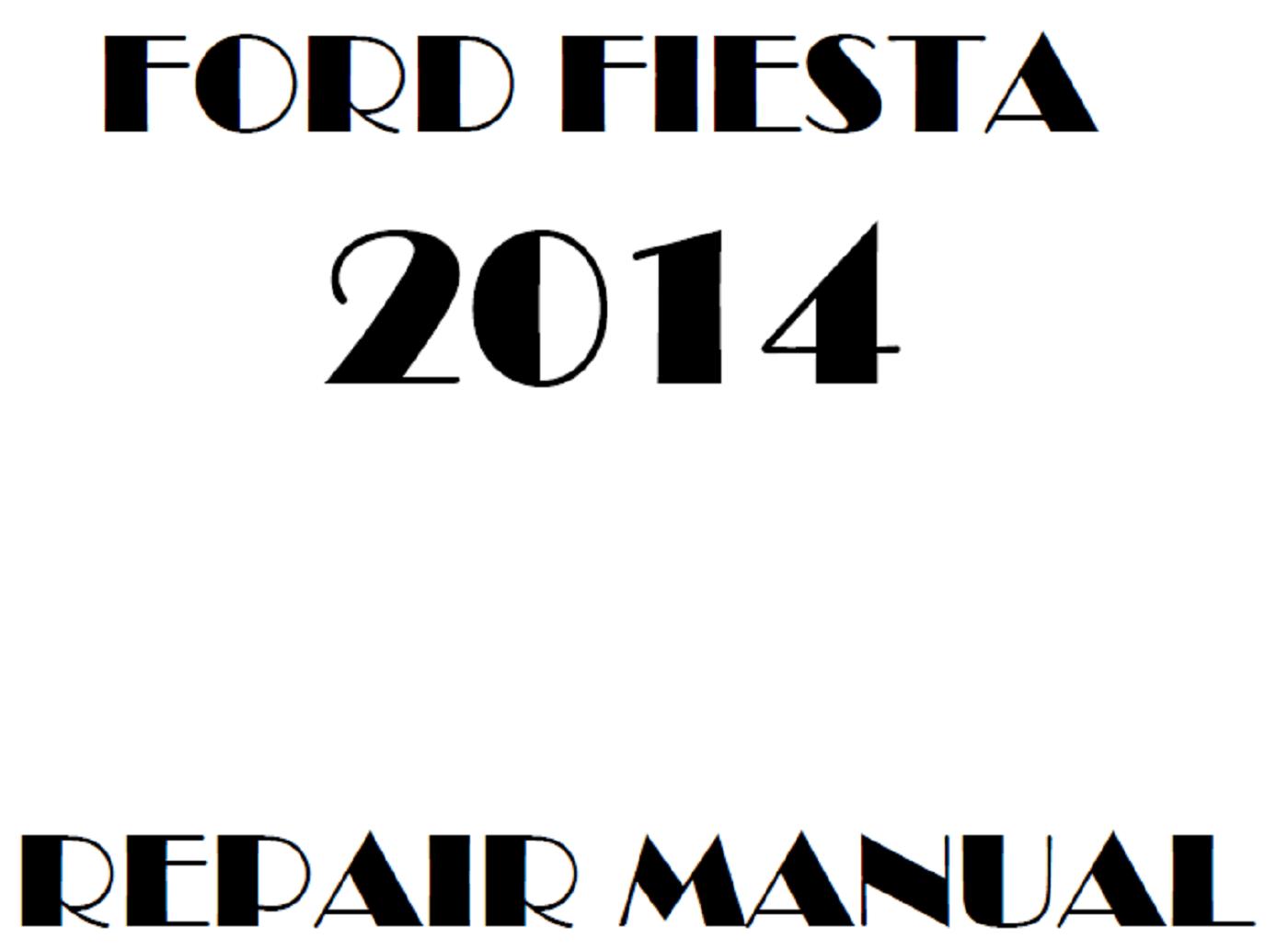 2014 Ford Fiesta repair manual